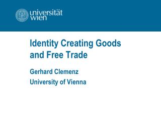 Identity Creating Goods  and Free Trade