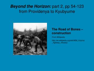 Beyond the Horizon:  part 2, pp 54-123 from Providenya to Kyubyume