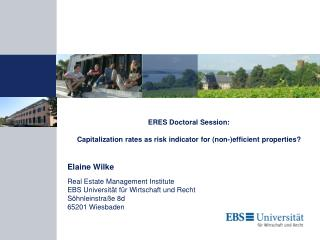 ERES Doctoral Session: Capitalization rates as risk indicator for (non-)efficient properties?