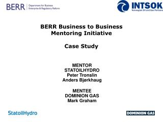 BERR Business to Business  Mentoring Initiative  Case Study
