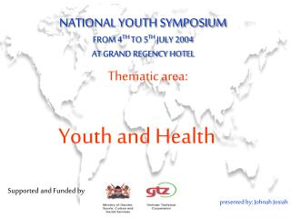 NATIONAL YOUTH SYMPOSIUM FROM 4 TH  TO 5 TH  JULY 2004  AT GRAND REGENCY HOTEL