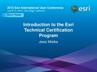 Introduction to the Esri Technical Certification Program