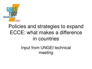 Policies and strategies to expand ECCE: what makes a difference in countries