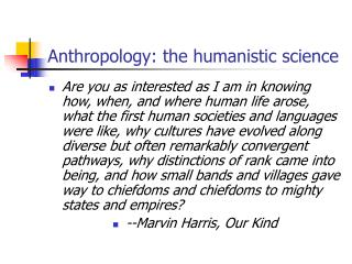 Anthropology: the humanistic science
