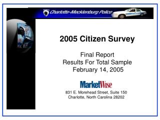 2005 Citizen Survey Final Report Results For Total Sample   February 14, 2005