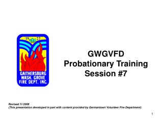 GWGVFD Probationary Training Session #7