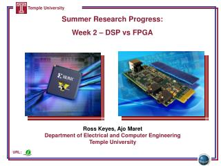 Summer Research Progress:  Week 2 – DSP vs FPGA