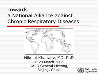 Towards  a National Alliance against Chronic Respiratory Diseases