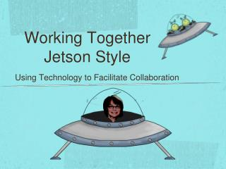 Working Together Jetson Style