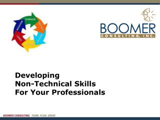 Developing  Non-Technical  Skills For Your Professionals