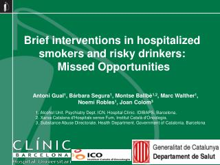 Brief interventions in hospitalized  smokers and risky drinkers:  Missed Opportunities