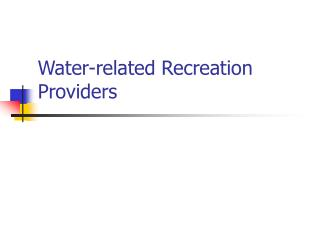 Water-related Recreation Providers