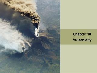 Chapter 10 Vulcanicity