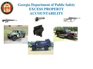 Georgia Department of Public Safety EXCESS PROPERTY ACCOUNTABILITY