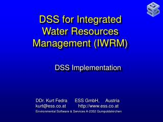 DSS for Integrated Water Resources Management (IWRM)