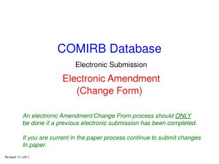 COMIRB Database Electronic Submission Electronic Amendment  (Change Form)