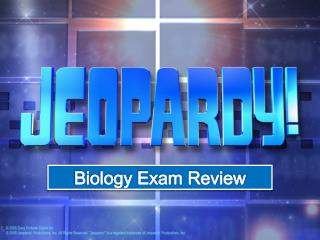 Biology Exam Review