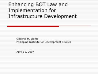 Enhancing BOT Law and Implementation for Infrastructure Development