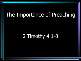 The Importance of Preaching