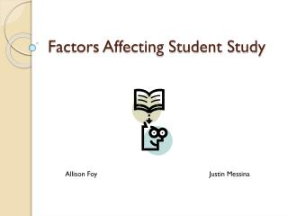 Factors Affecting Student Study
