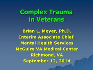 Complex Trauma in Veterans