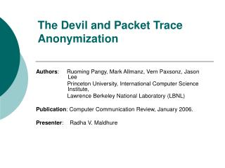 The Devil and Packet Trace Anonymization