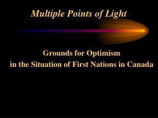Multiple Points of Light
