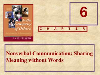 Nonverbal Communication: Sharing Meaning without Words