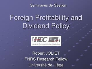 Foreign Profitability and Dividend Policy