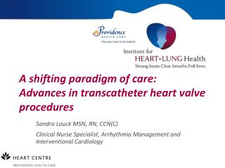 A shifting paradigm of care:  Advances in transcatheter heart valve procedures