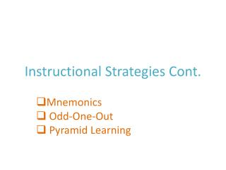 Instructional Strategies Cont.