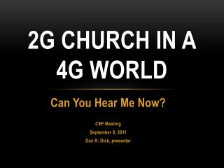 2G Church in a 4G World