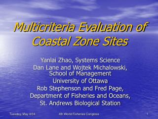 Multicriteria Evaluation of Coastal Zone Sites