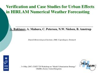 Verification and Case Studies for Urban Effects in HIRLAM Numerical Weather Forecasting