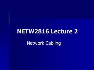 NETW2816 Lecture 2
