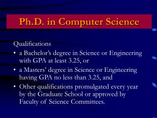 Qualifications a Bachelor's degree in Science or Engineering with GPA at least 3.25, or