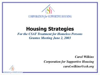 Housing Strategies For the CSAT Treatment for Homeless Persons Grantee Meeting June 2, 2003