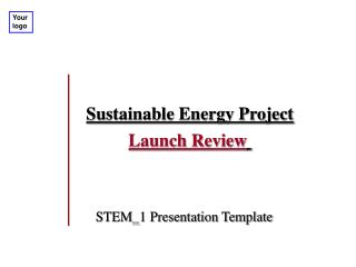 Sustainable Energy Project Launch Review