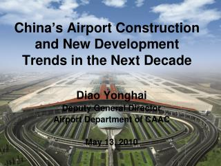 China's Airport Construction and New Development Trends in the Next Decade