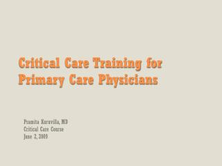 Critical Care Training for Primary Care Physicians