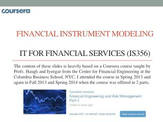 Financial Instrument Modeling IT for Financial Services (IS356)