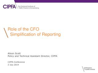 Role of the CFO   Simplification of Reporting