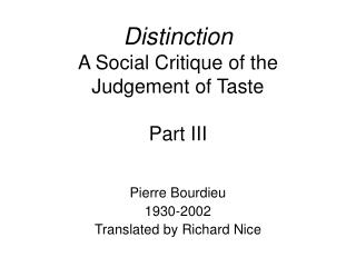 Distinction A Social Critique of the Judgement of Taste Part III