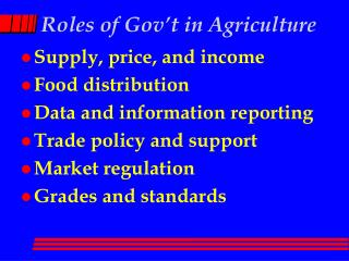 Roles of Gov't in Agriculture