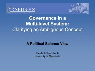 Governance in a  Multi-level System:  Clarifying an Ambiguous Concept