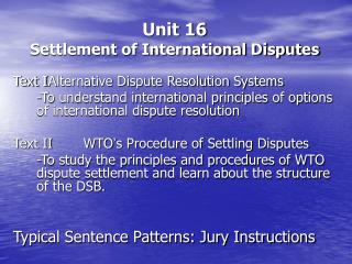 Unit 16   Settlement of International Disputes
