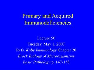 Primary and Acquired Immunodeficiencies
