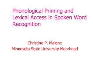 Phonological Priming and Lexical Access in Spoken Word Recognition