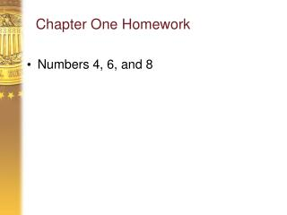 Chapter One Homework