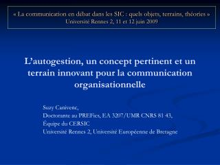 L'autogestion, un concept pertinent et un terrain innovant pour la communication organisationnelle